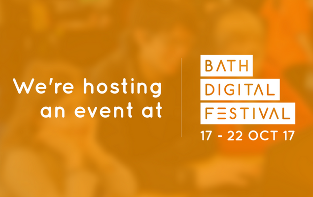 "Promotional Image for Bath Digital Festival featuring the logo and text reading ""We're hosting an event at Bath Digital Festival"""