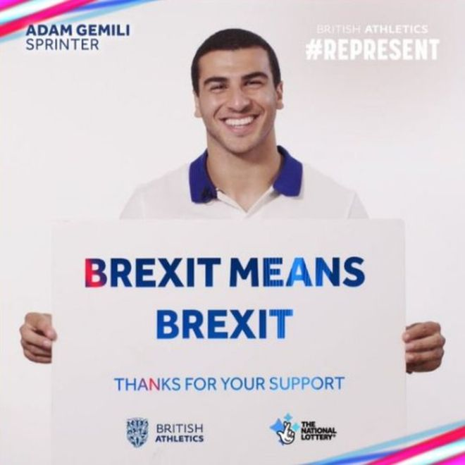 """An image from the hijacked National Lottery campaign, with sprinter Adam Gemili holding a sign reading, """"Brexit means Brexit""""."""
